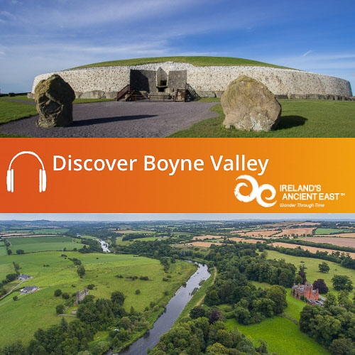 Discover Boyne Valley Audio Guide