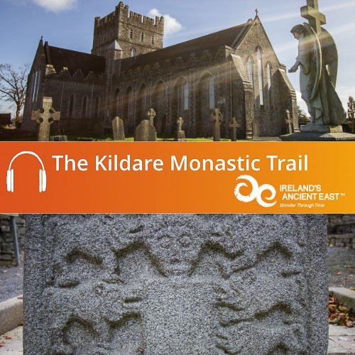 Kildare Monastic Trail Audio Guide