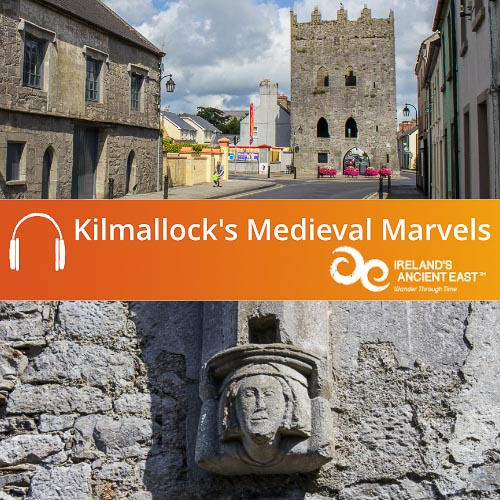 Kilmallock's Medieval Marvels Audio Guide
