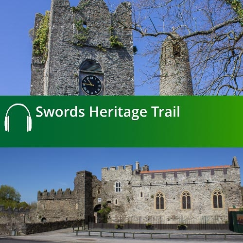 Swords Heritage Trail Audio Guide