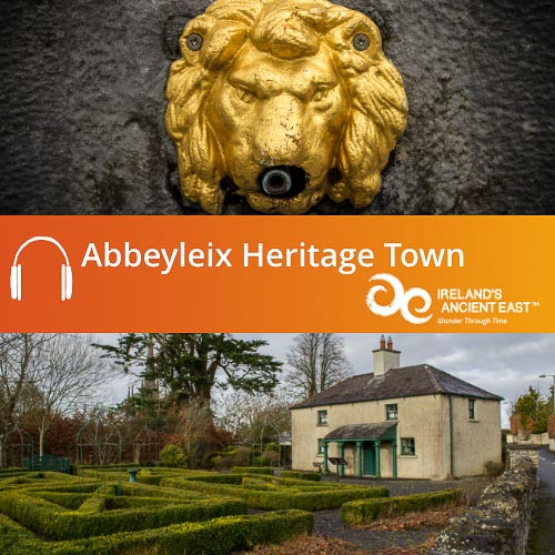 Abbeyleix Heritage Town Audio Guide Hear The Stories And Discover Splendid Architecture Of One Ireland S Finest Planned Estate Towns With This Free