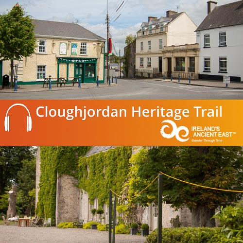 Cloughjordan Heritage Trail Audio Guide