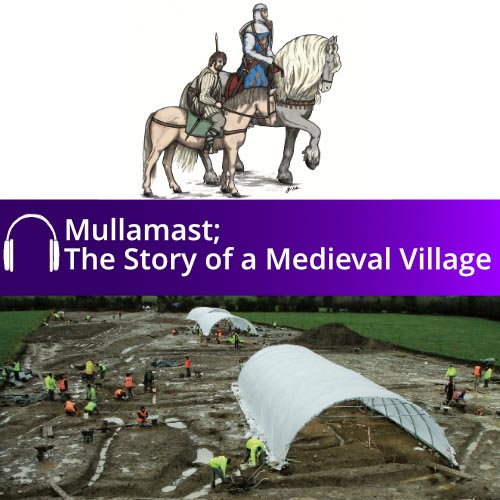 Mullamast - The Story of a Medieval Village