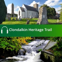 Clondalkin Heritage Trail Audio Guide
