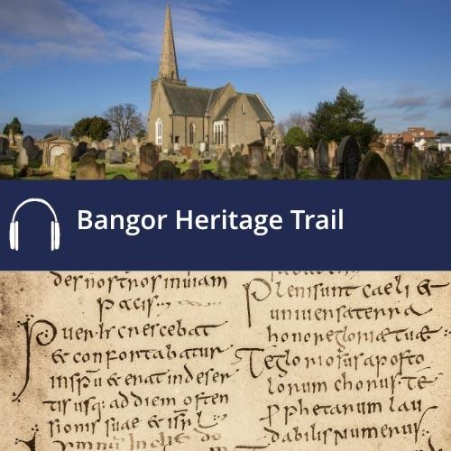 Bangor Heritage Trail
